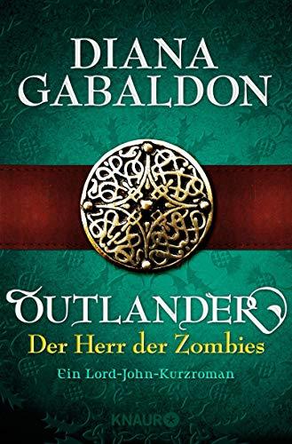 Outlander - Der Herr der Zombies: Ein Lord-John-Kurzroman