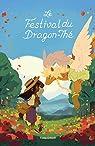 Le festival du Dragon-Thé par O'Neill
