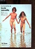 Encyclopedie de la vie sexuelle, de la physiologie à la psychologie