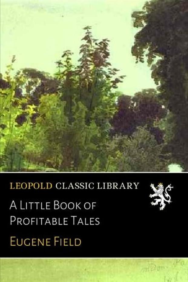 耐久アラームつぶすA Little Book of Profitable Tales