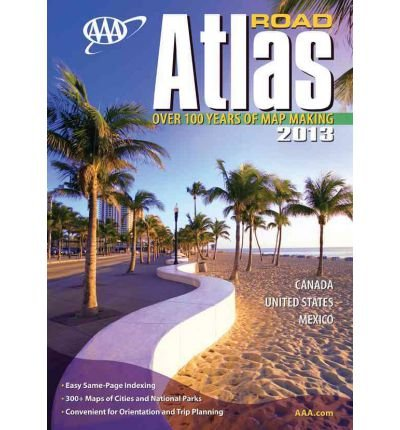 AAA Road Atlas: Canada, United States, Mexico (AAA ROAD ATLAS) (Paperback) - IRISMARU