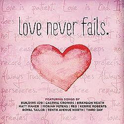 2013 Love Never Fails