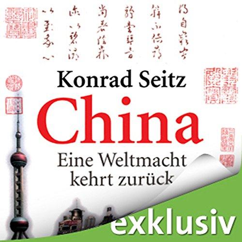 China: Eine Weltmacht kehrt zurück audiobook cover art