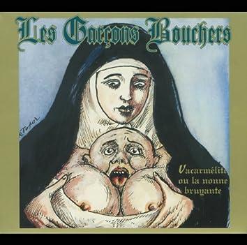 Vacarmelite Ou La Nonne Bruyante