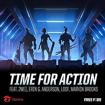 Time for Action (feat. LoOf, Erin G. Anderson & Marvin Brooks)