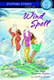 Wind Spell (A Stepping Stone Book(TM) Book 3) (English Edition)