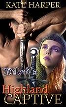 Milord's Highland Captive - A Short Historical Romance