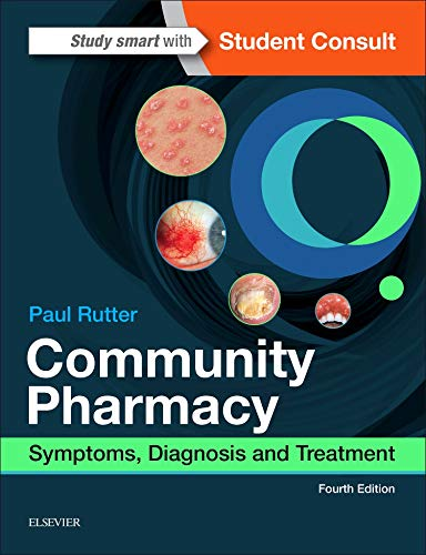 Community Pharmacy: Symptoms, Diagnosis and Treatment, 4e