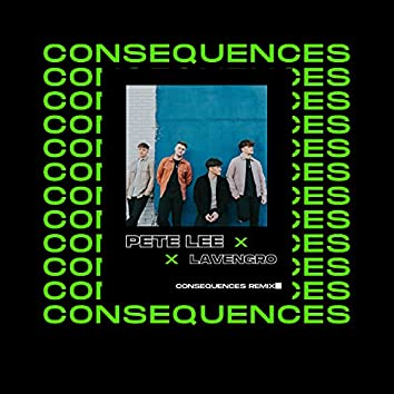 Consequences (Remix)