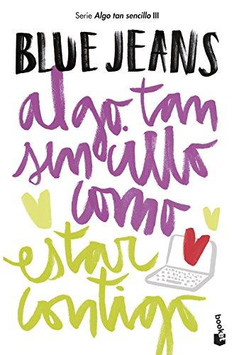 Algo tan sencillo como estar contigo (Bestseller)