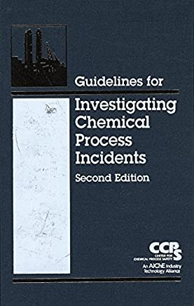 [Guidelines for Facility Siting and Layout] (By: Center for Chemical Process Safety (CCPS)) [published: August, 2003]