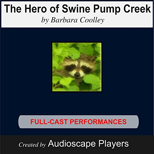 The Hero of Swine Pump Creek Titelbild