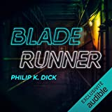 Blade Runner. Les androïdes rêvent-ils de moutons électriques ? - Format Téléchargement Audio - 14,95 €