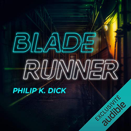 『Blade Runner. Les androïdes rêvent-ils de moutons électriques ?』のカバーアート