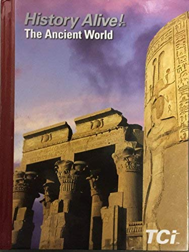 Compare Textbook Prices for History Alive! The Ancient World - 2017 Edition  ISBN 9781583712177 by TCI