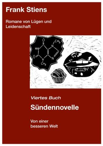 Sündennovelle (Romane von Lügen und Leidenschaft 4)