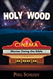 Holy Wood: Movies Doing the Bible