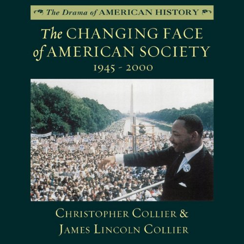 The Changing Face of American Society 1945 - 2000 audiobook cover art