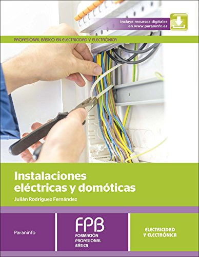 Instalaciones eléctricas y domóticas (Electricidad Electronica)