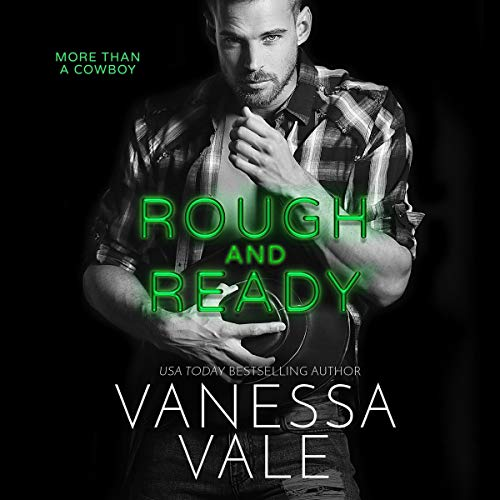 Rough and Ready: The More Than a Cowboy Novels, Book 2