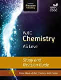 WJEC Chemistry for AS Level: Study and Revision Guide