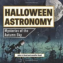 Halloween Astronomy: Mysteries of the Autumn Sky