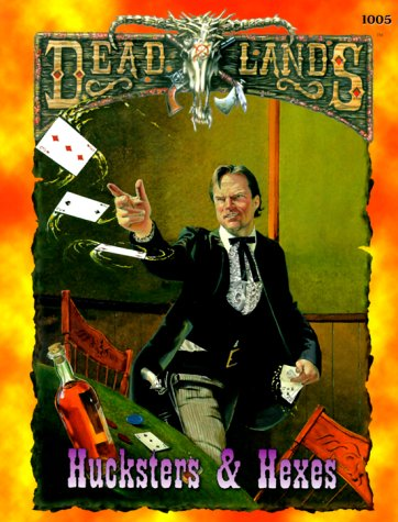 Dead Lands: Hucksters and Hexes