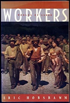 Workers: Worlds of Labor 0394728963 Book Cover