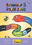 JOLLY GRAMMAR 1 PUPIL BOOK 1: in Precursive Letters (British English edition): Vol. 1 (Jolly Learning)