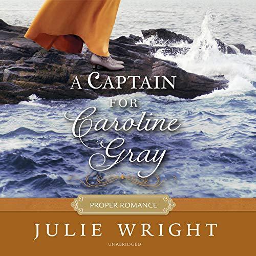 A Captain for Caroline Gray cover art