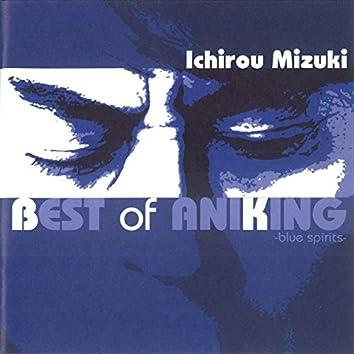 Ichiro Mizuki Best of Aniking -Blue Spirits-
