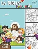 La Biblia - Para Niño: Páginas para colorear de la Biblia para descubrir la historia de Jesús | Desde la creación hasta Ascension | 90 coloración del Evangelio | 5 años