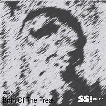 Birth Of The Freak