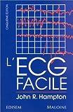 L'ECG FACILE. 5ème édition