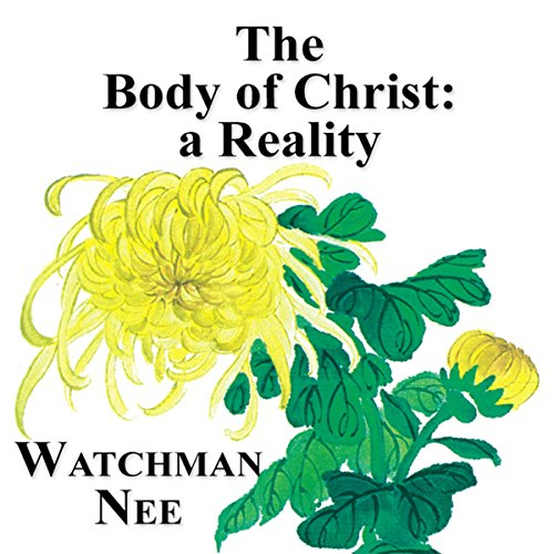 The Body of Christ: A Reality audiobook cover art