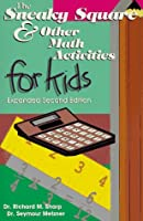The Sneaky Square & Other Math Activities for Kids