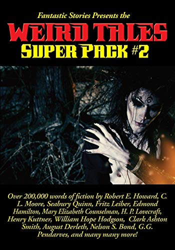Fantastic Stories Presents the Weird Tales Super Pack #2: 22 (Positronic...