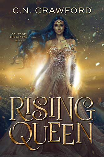 Rising Queen (Court of the Sea Fae Trilogy Book 3) (English Edition)