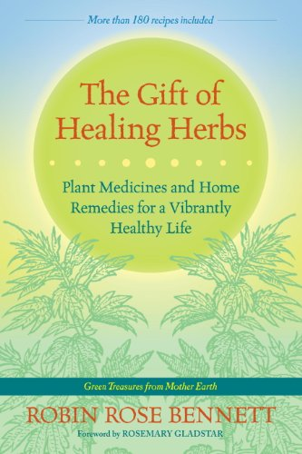 The Gift of Healing Herbs: Plant...