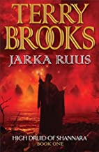 Jarka Ruus (High Druid of Shannara)