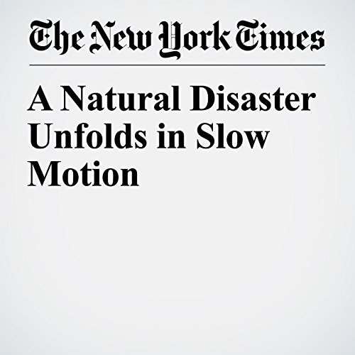 A Natural Disaster Unfolds in Slow Motion copertina