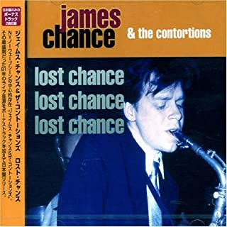 Lost Chance by James Chance (2008-01-13)