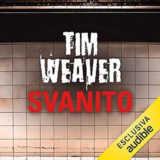 Svanito     David Raker 3              Di:                                                                                                                                 Tim Weaver                               Letto da:                                                                                                                                 Walter Rivetti                      Durata:  12 ore e 22 min     70 recensioni     Totali 4,3