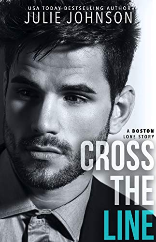 Cross the Line (A Boston Love Story Book 2) (English Edition)