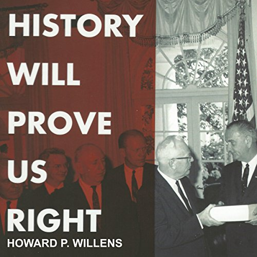 History Will Prove Us Right audiobook cover art