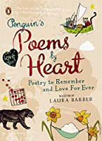 Penguin's Poems By Heart: Poetry To Remember And Love Forever