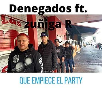 QUÉ EMPIECE EL PARTy (feat. zuñiga represent)