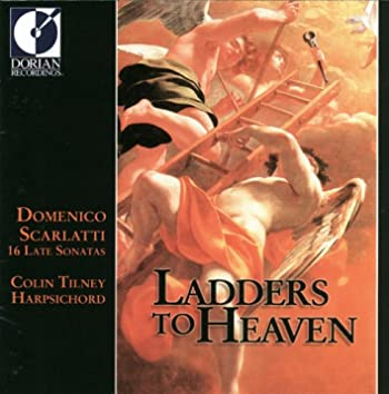 Scarlatti, D.: Keyboard Sonatas (Ladders To Heaven - 16 Late Sonatas)