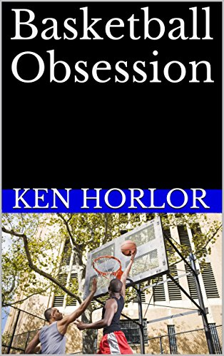 Basketball Obsession (English Edition)