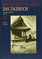Bruno Taut in Japan: Das Tagebuch. Zweiter Band 1934